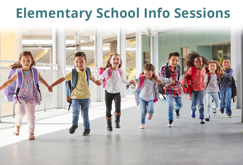 Elementary School Information Sessions